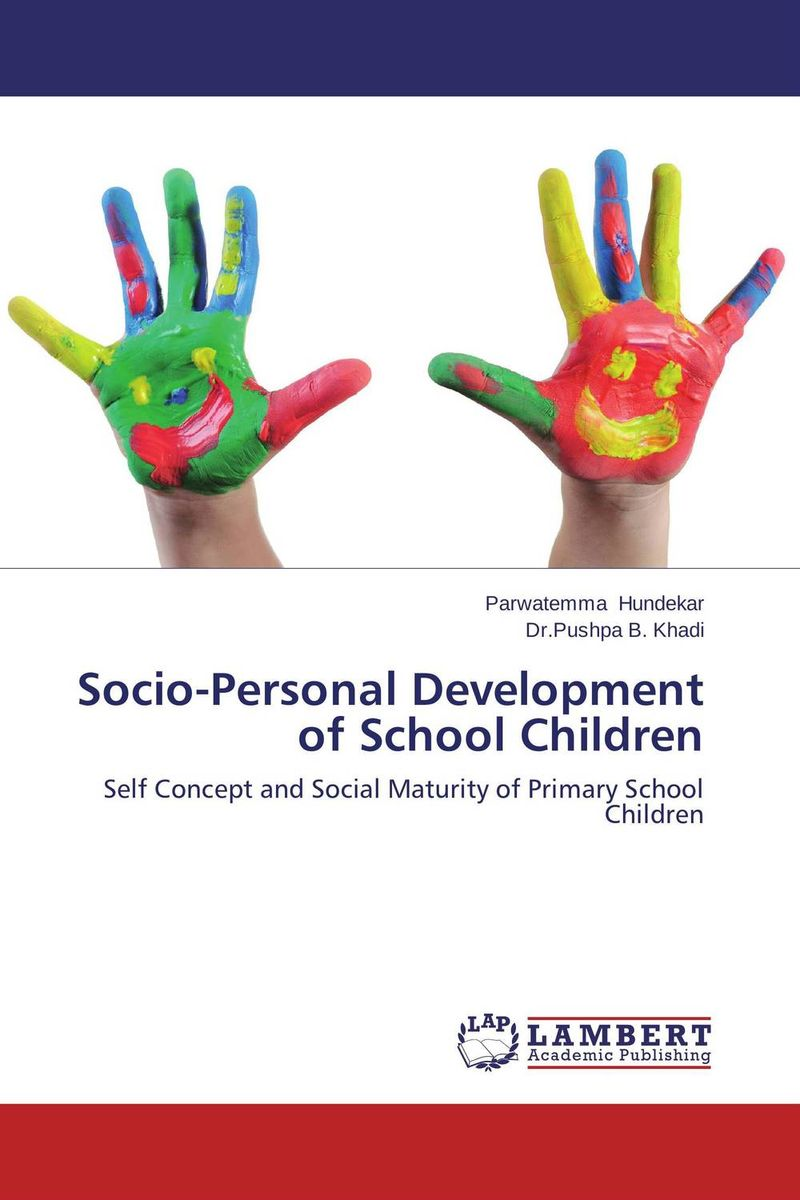 Socio-Personal Development of School Children self esteem deficit suicidal tendencies and social support