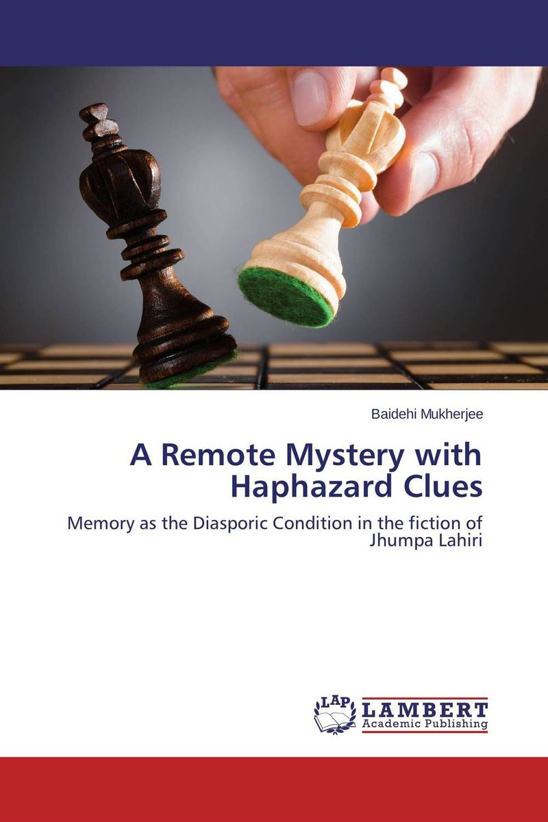 A Remote Mystery with Haphazard Clues lahiri j the lowland a novel