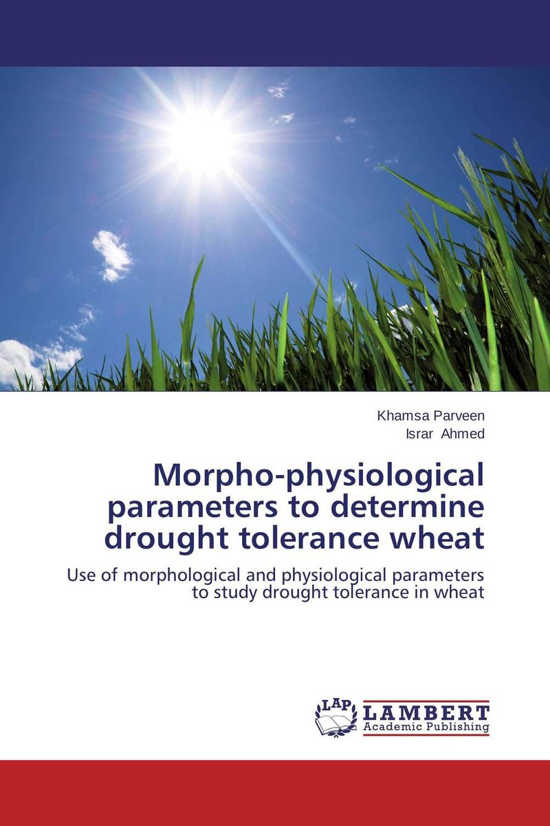 Morpho-physiological parameters to determine drought tolerance wheat  demdeo durge physical fitness and physiological parameters of sport persons
