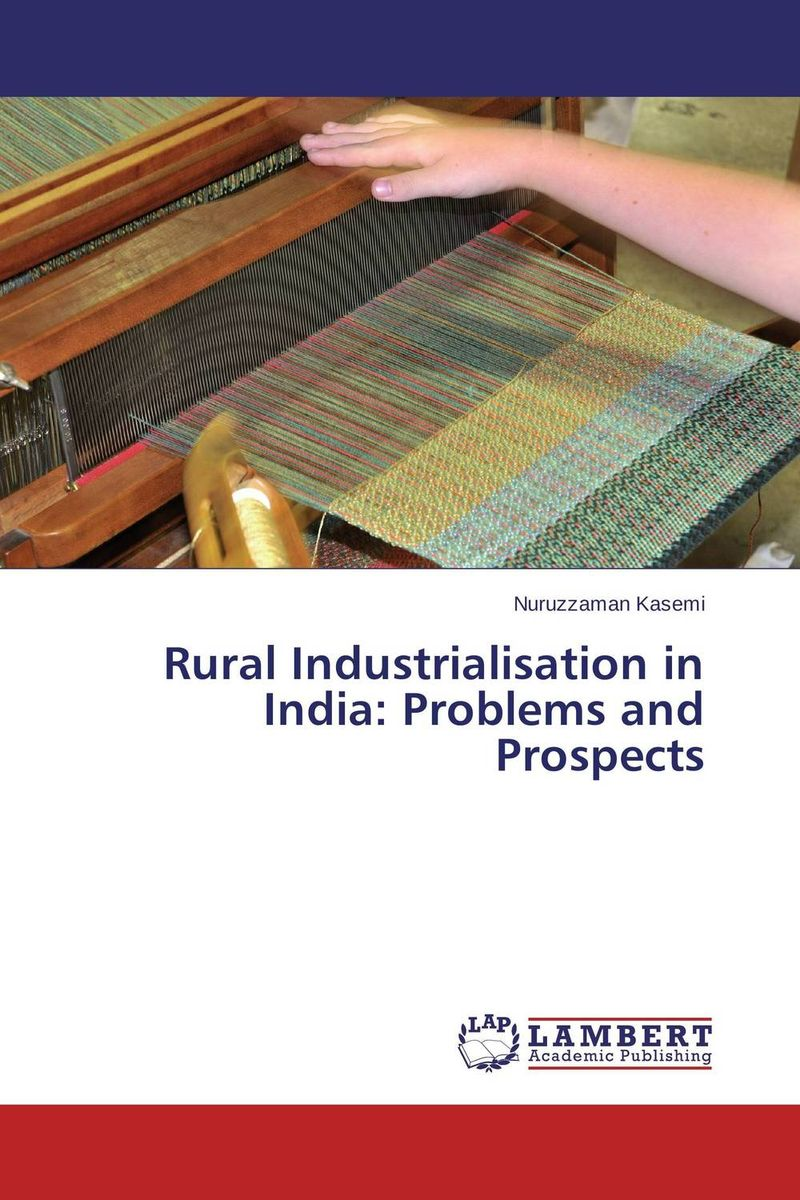Rural Industrialisation in India: Problems and Prospects problems and prospects of women entrepreneurs