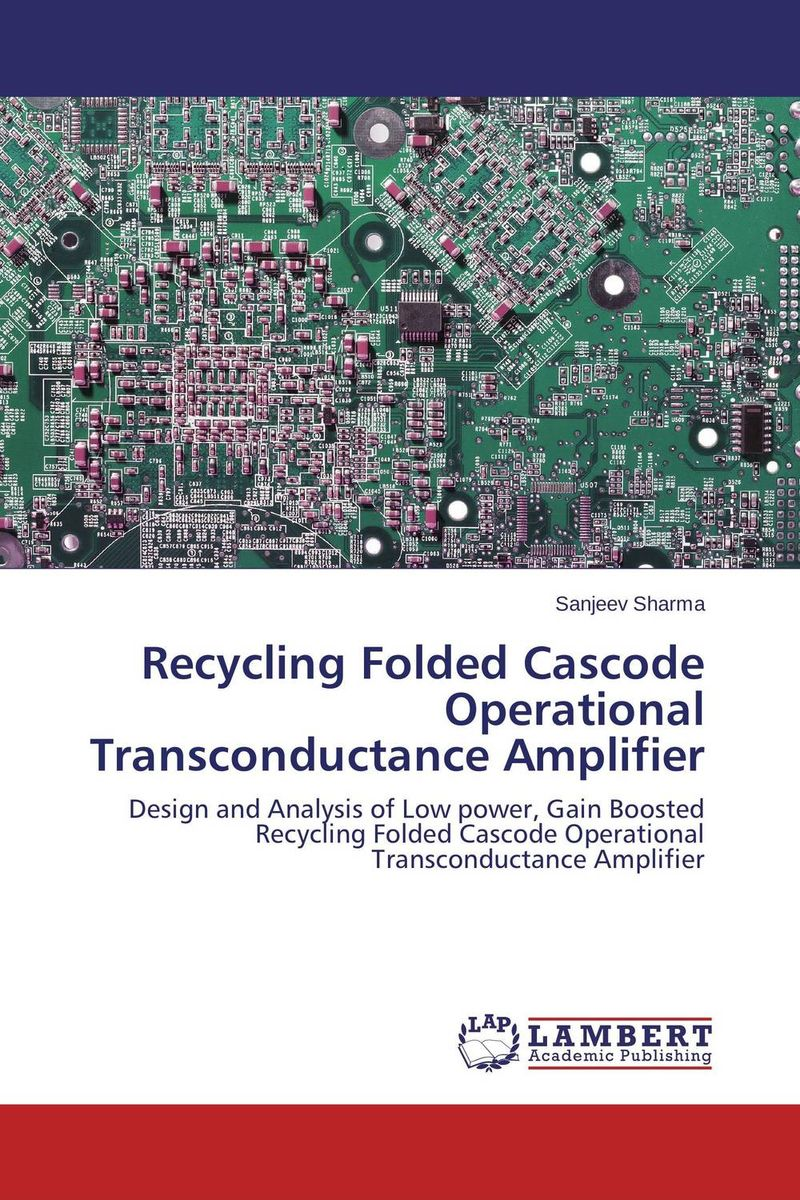 Recycling Folded Cascode Operational Transconductance Amplifier recycling fun