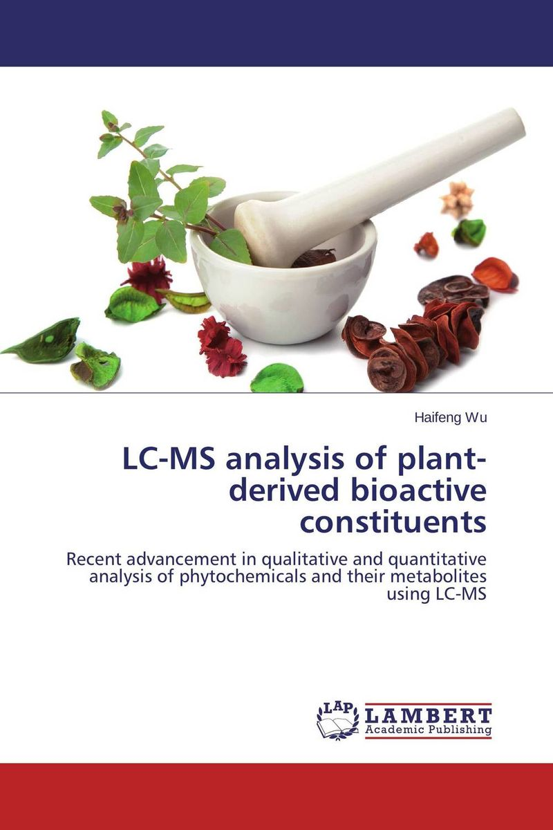 LC-MS analysis of plant-derived bioactive constituents studies on the bioactive constituents of lawsonia alba henna
