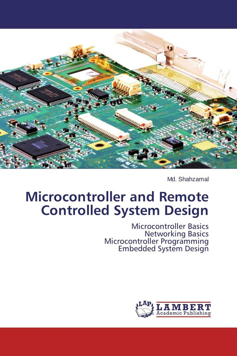 Microcontroller and Remote Controlled System Design design and implement network management system