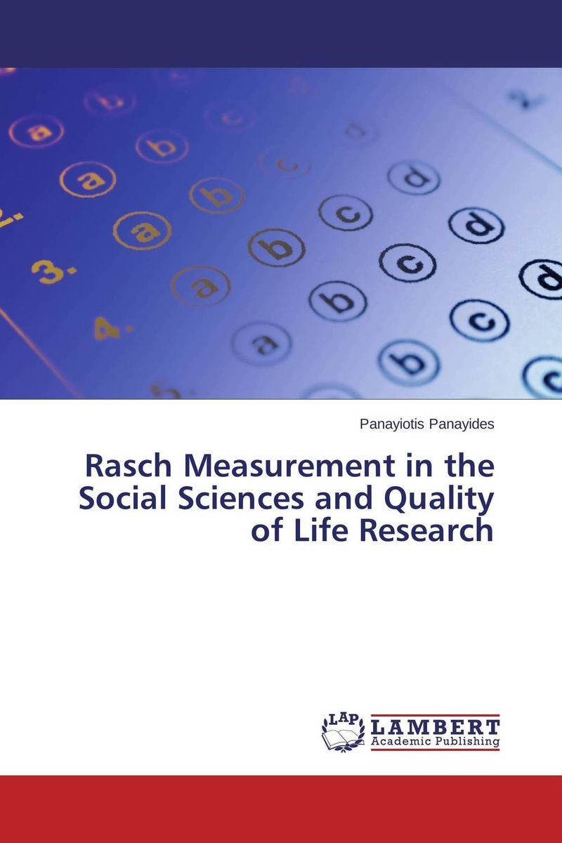 Rasch Measurement in the Social Sciences and Quality of Life Research the history of the social sciences since 1945