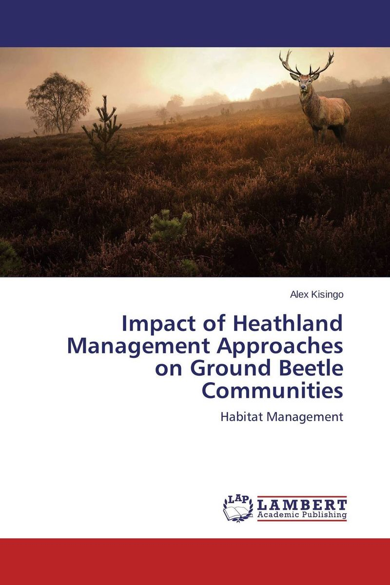 Impact of Heathland Management Approaches on Ground Beetle Communities купить