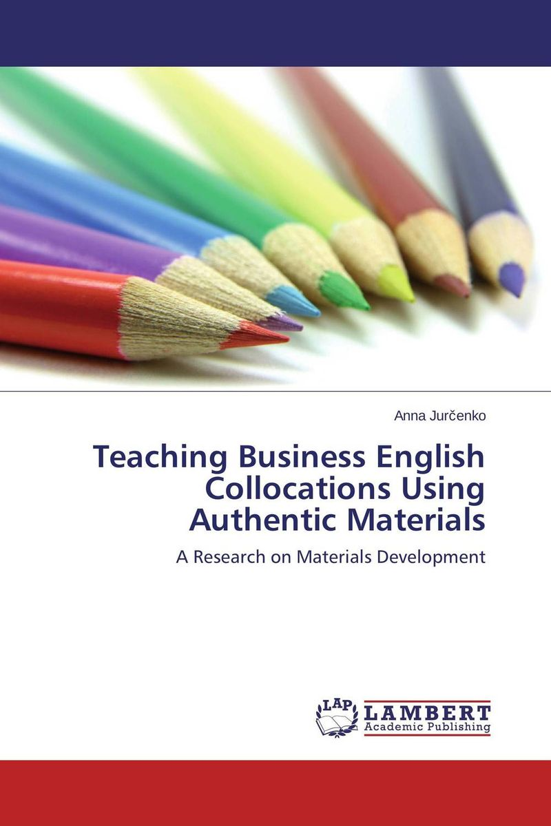 Teaching Business English Collocations Using Authentic Materials collocations in contemporary japanese