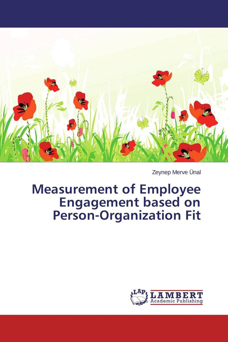 Measurement of Employee Engagement based on Person-Organization Fit women and rationale values