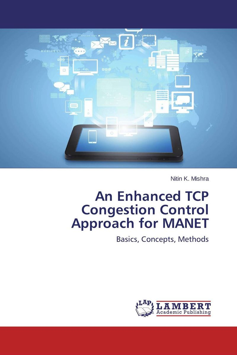 An Enhanced TCP Congestion Control Approach for MANET mohamed h m nerma traffic and congestion control in atm network