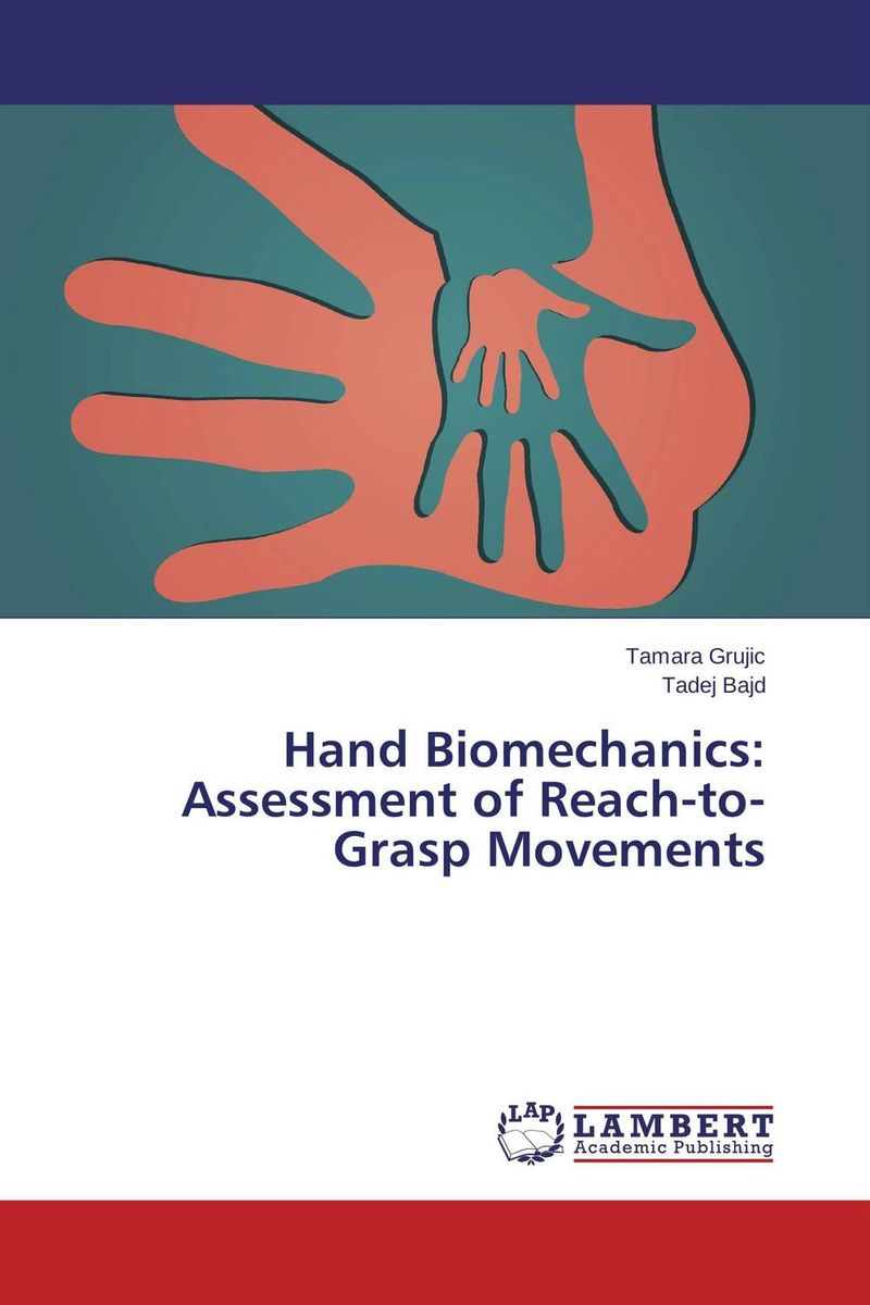 Hand Biomechanics: Assessment of Reach-to-Grasp Movements kinematics