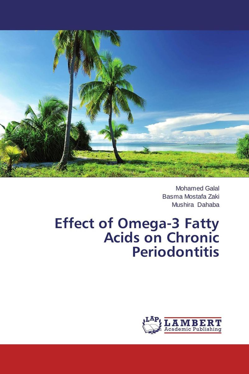 Effect of Omega-3 Fatty Acids on Chronic Periodontitis iyobosa ogbeide optimisation of maldi tof ms for the detection of omega 3 fatty acids