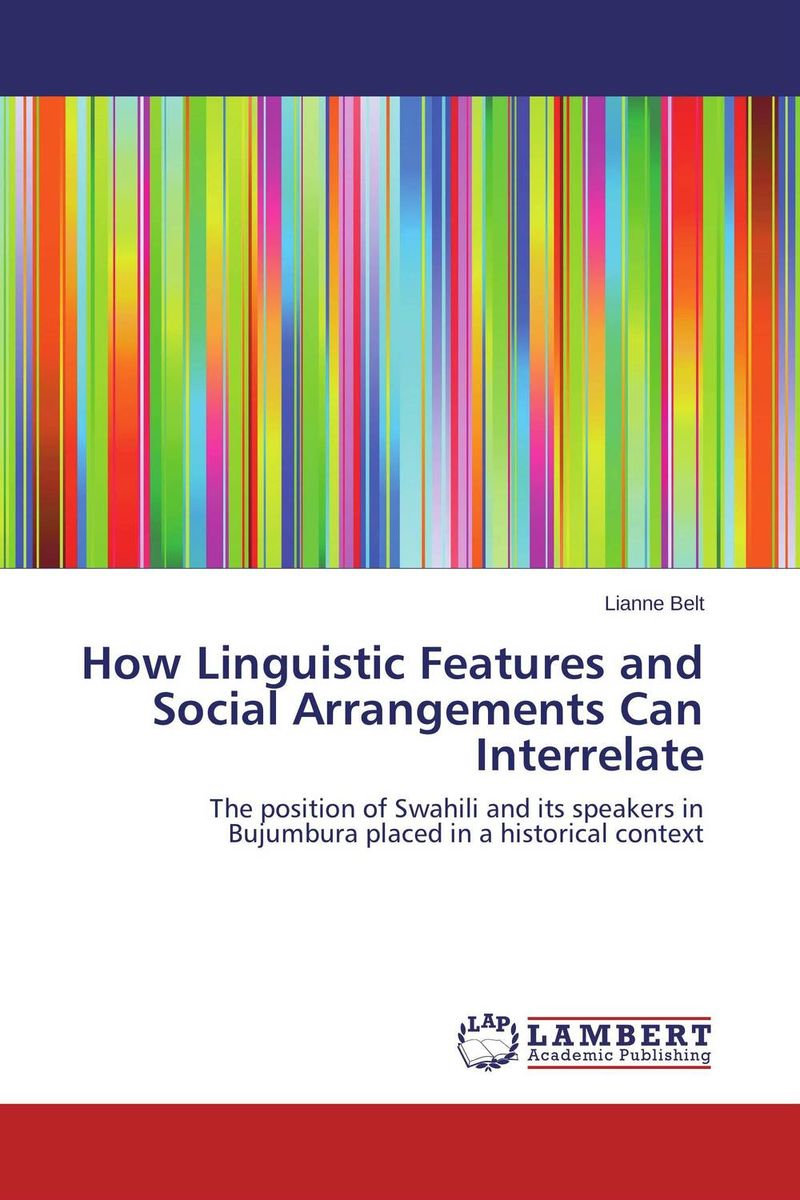 How Linguistic Features and Social Arrangements Can Interrelate the linguistic face of africa