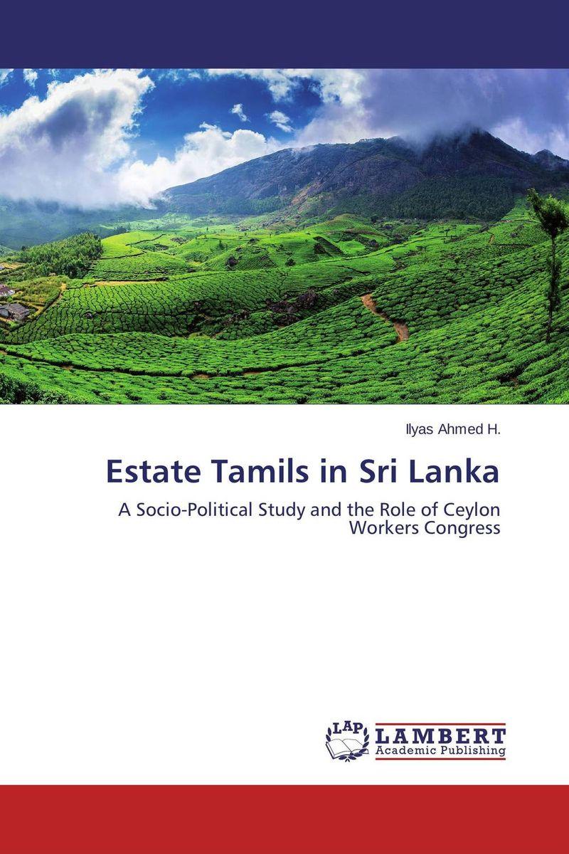 Estate Tamils in Sri Lanka swarna ukwatta impact of female transnational migration on families in sri lanka