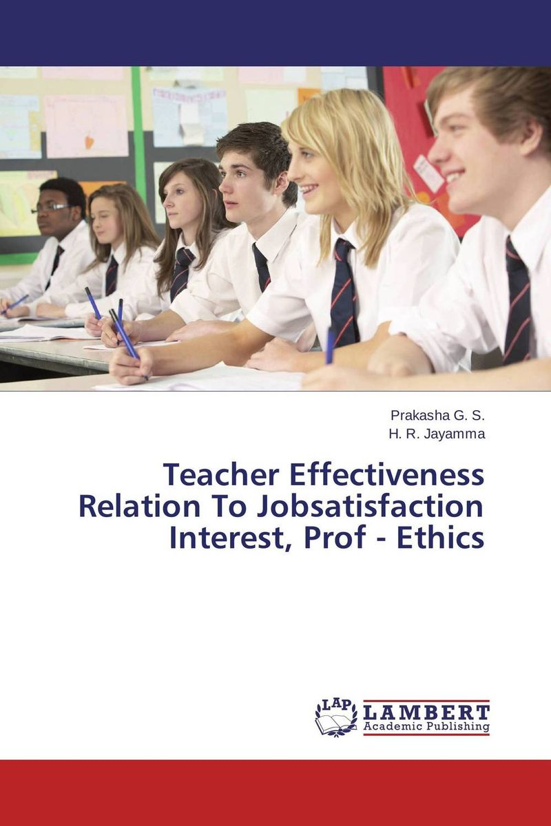 Teacher Effectiveness Relation To Jobsatisfaction Interest, Prof - Ethics наушники bluetooth с mp3 harper hb 203 black
