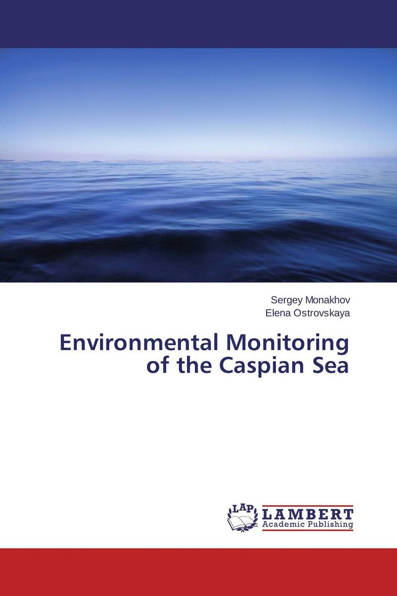 Environmental Monitoring of the Caspian Sea tales of the amber sea