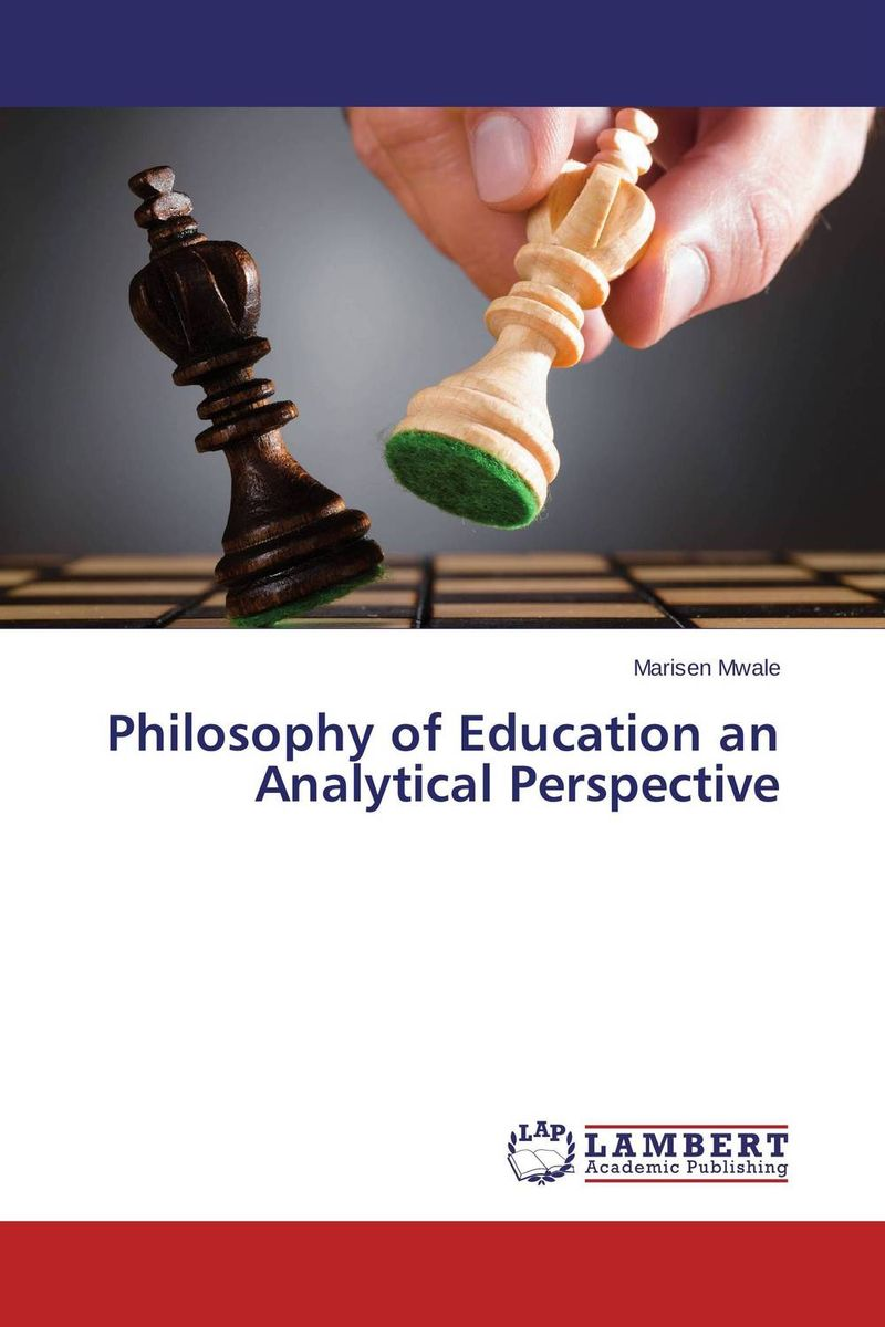 Philosophy of Education an Analytical Perspective foundations of education an ems approach