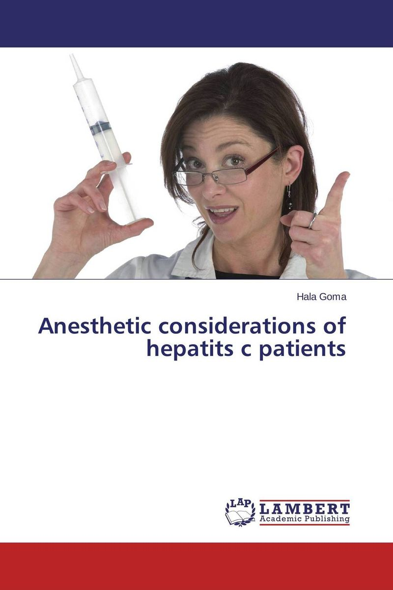 Anesthetic considerations of hepatits c patients the operative