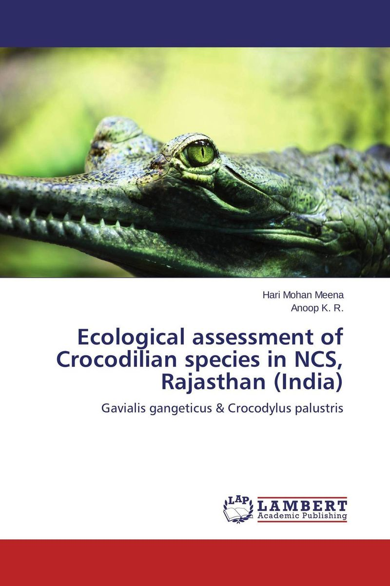 Ecological assessment of Crocodilian species in NCS, Rajasthan (India) assessment of patient and staff safety standards in india