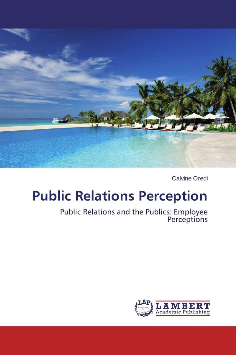 Public Relations Perception public relations science management