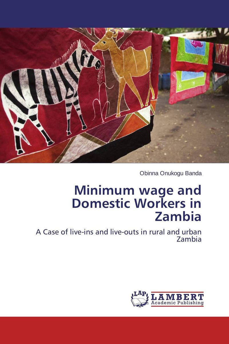 Minimum wage and Domestic Workers in Zambia купить