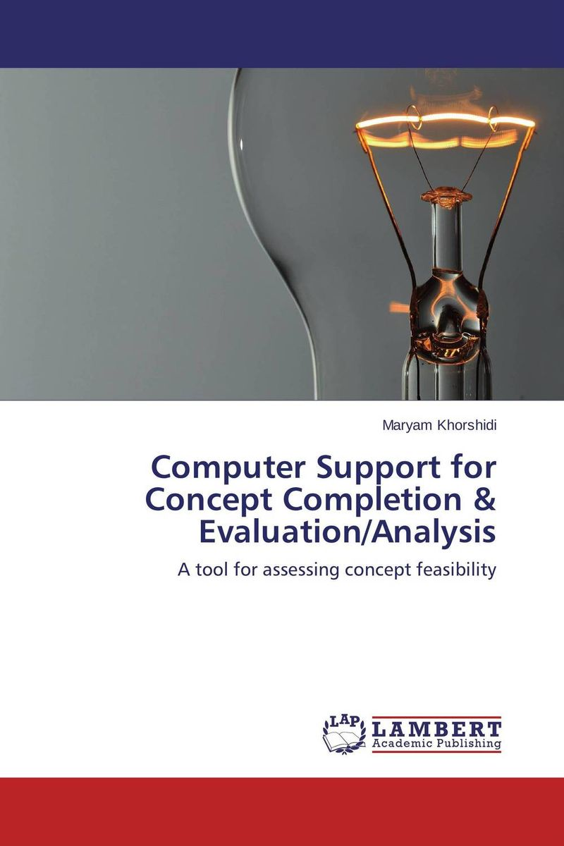 Computer Support for Concept Completion & Evaluation/Analysis nornby n high fidelity