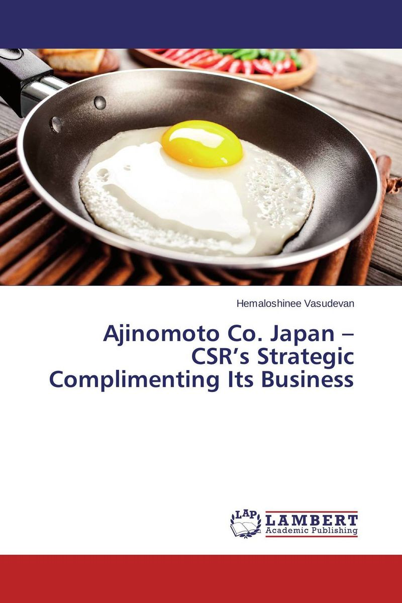 Ajinomoto Co. Japan – CSR's Strategic Complimenting Its Business
