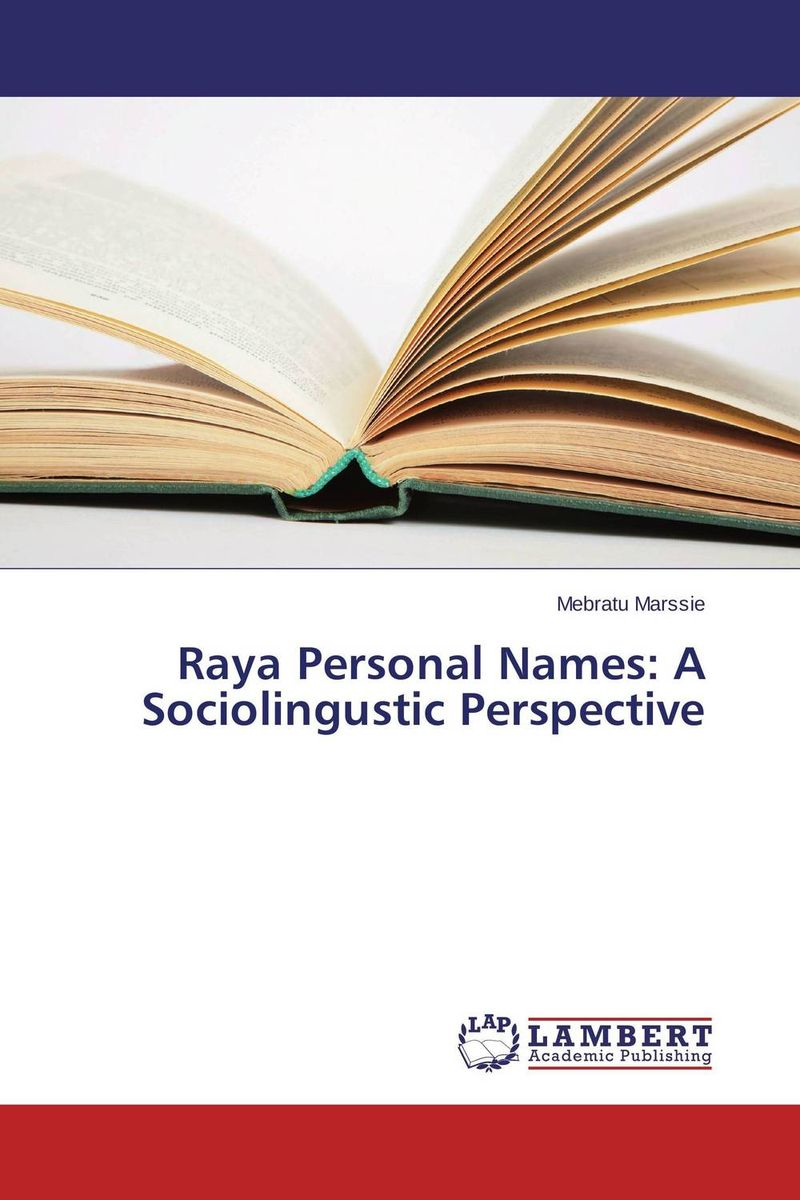 Raya Personal Names: A Sociolingustic Perspective change from a human perspective