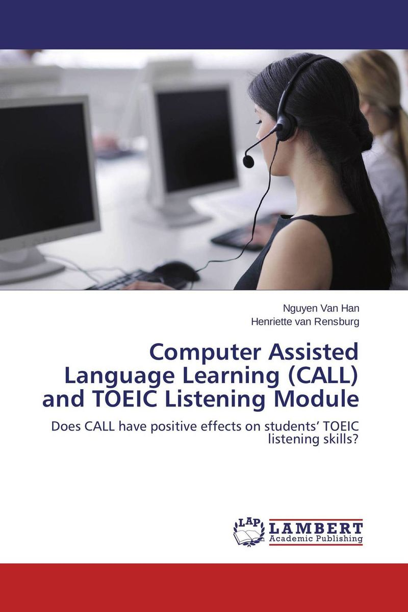 Computer Assisted Language Learning (CALL) and TOEIC Listening Module  rupesh patel analysis of computer assisted learning material