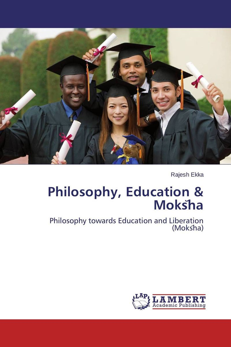 Philosophy, Education & Moks?ha