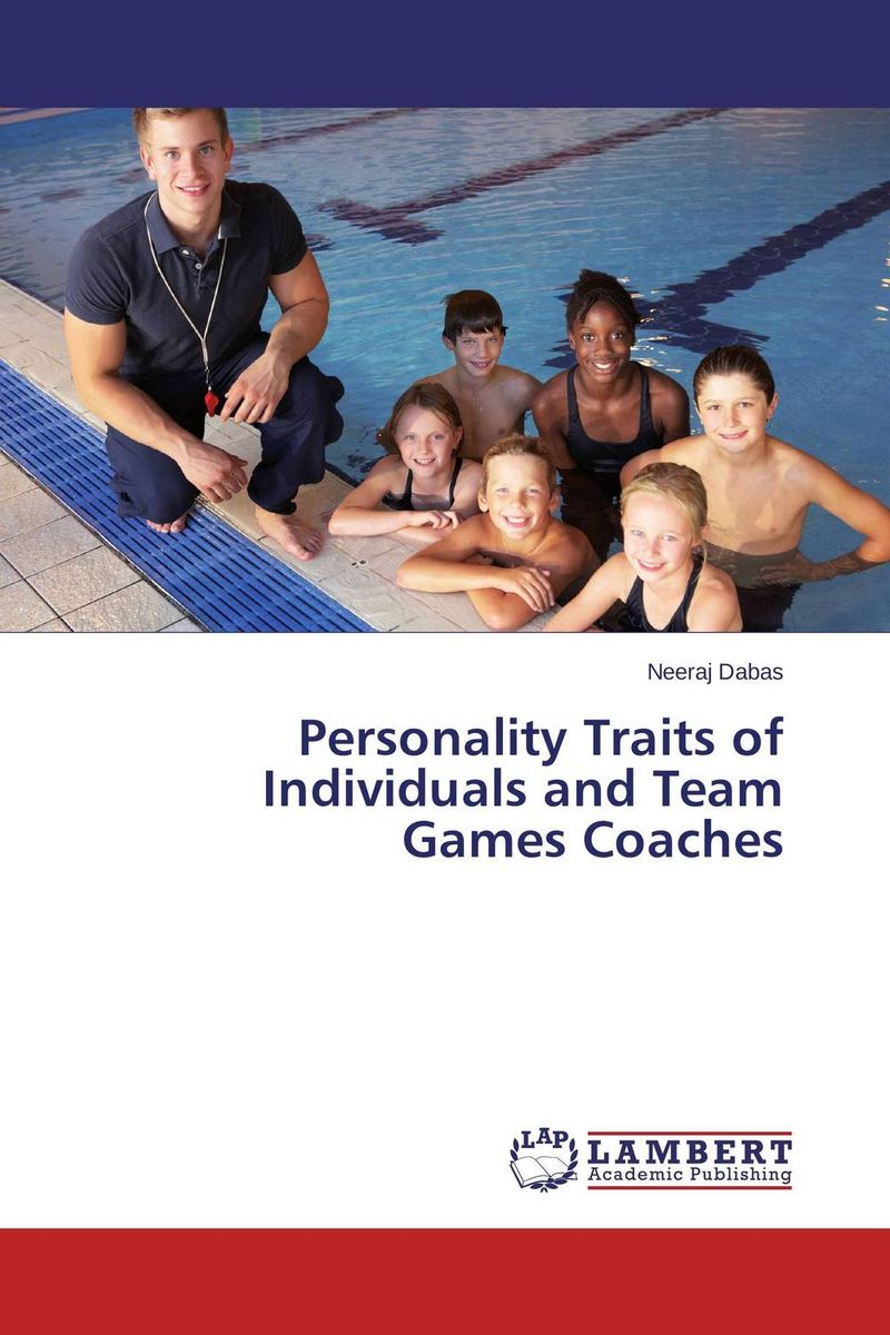 Personality Traits of Individuals and Team Games Coaches personality traits and interpretaion