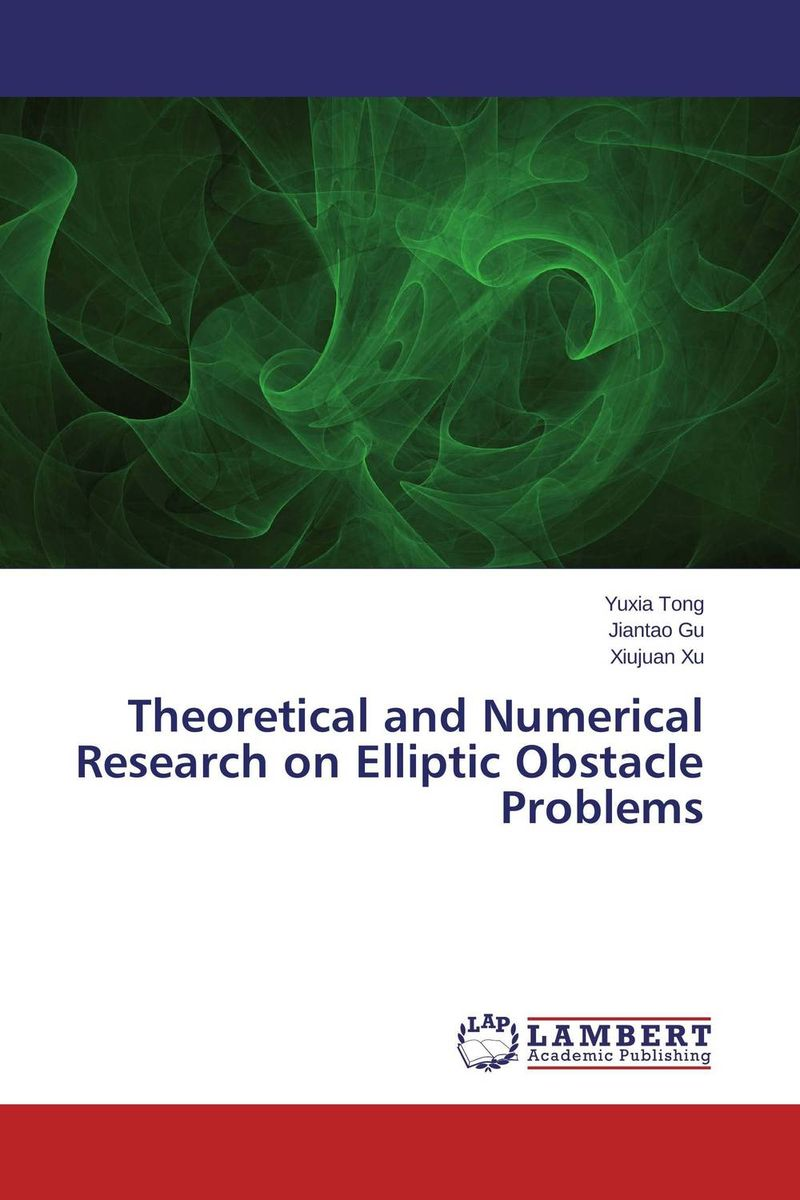 Theoretical and Numerical Research on Elliptic Obstacle Problems the thirteen problems