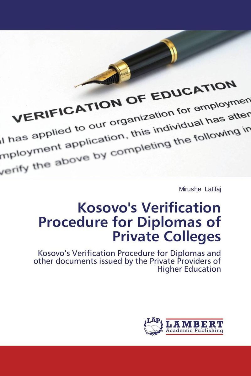 Kosovo's Verification Procedure for Diplomas of Private Colleges русская история