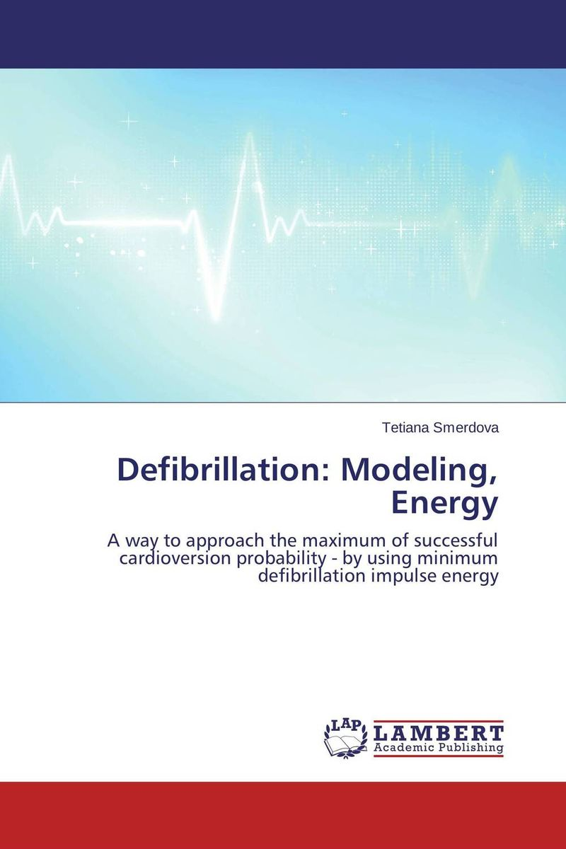 Defibrillation: Modeling, Energy 50pairs lot emergency supplies ecg defibrillation electrode patch prompt aed defibrillator trainer accessories not for clinical