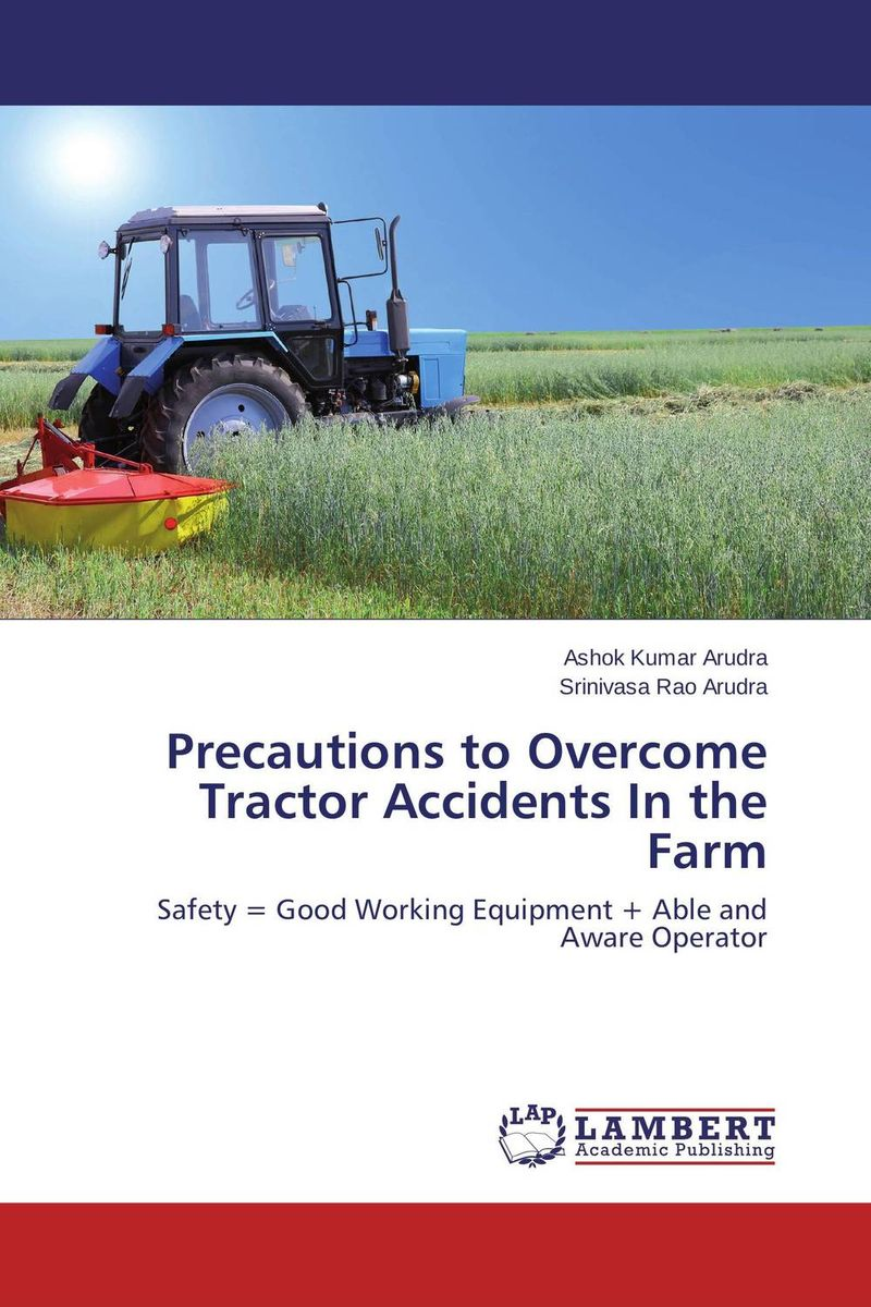 Precautions to Overcome Tractor Accidents In the Farm vinod kumar singh c p srivastava and santosh kumar genetics of slow rusting resistance in field pea
