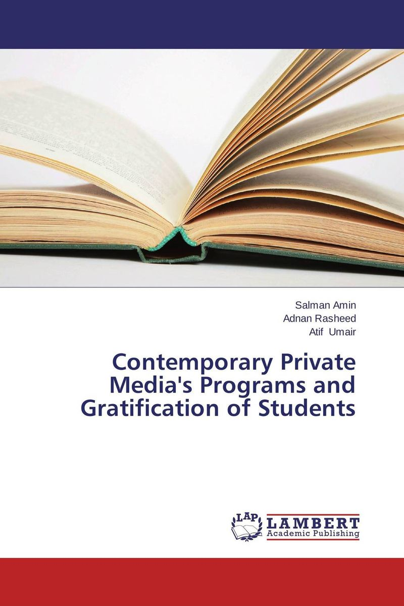 Contemporary Private Media's Programs and Gratification of Students multilingualism and language choice for news delivery