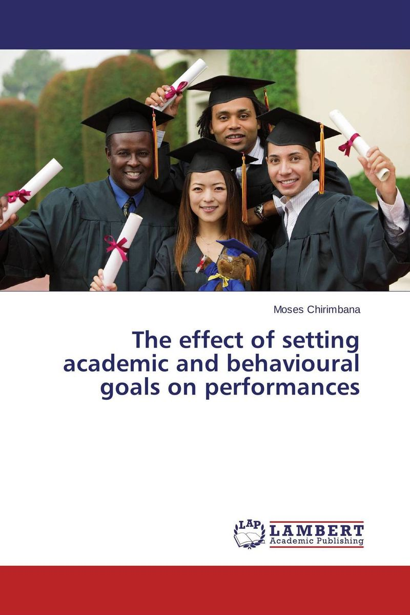 The effect of setting academic and behavioural goals on performances hewings martin thaine craig cambridge academic english advanced students book