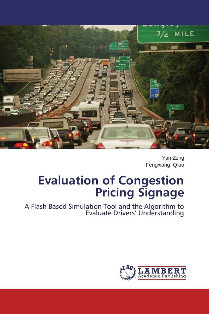 Evaluation of Congestion Pricing Signage design and evaluation of microemulsion gel system of nadifloxacin