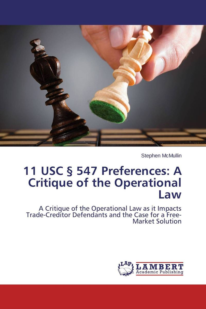 11 USC § 547 Preferences: A Critique of the Operational Law first law 2 before they are hanged a