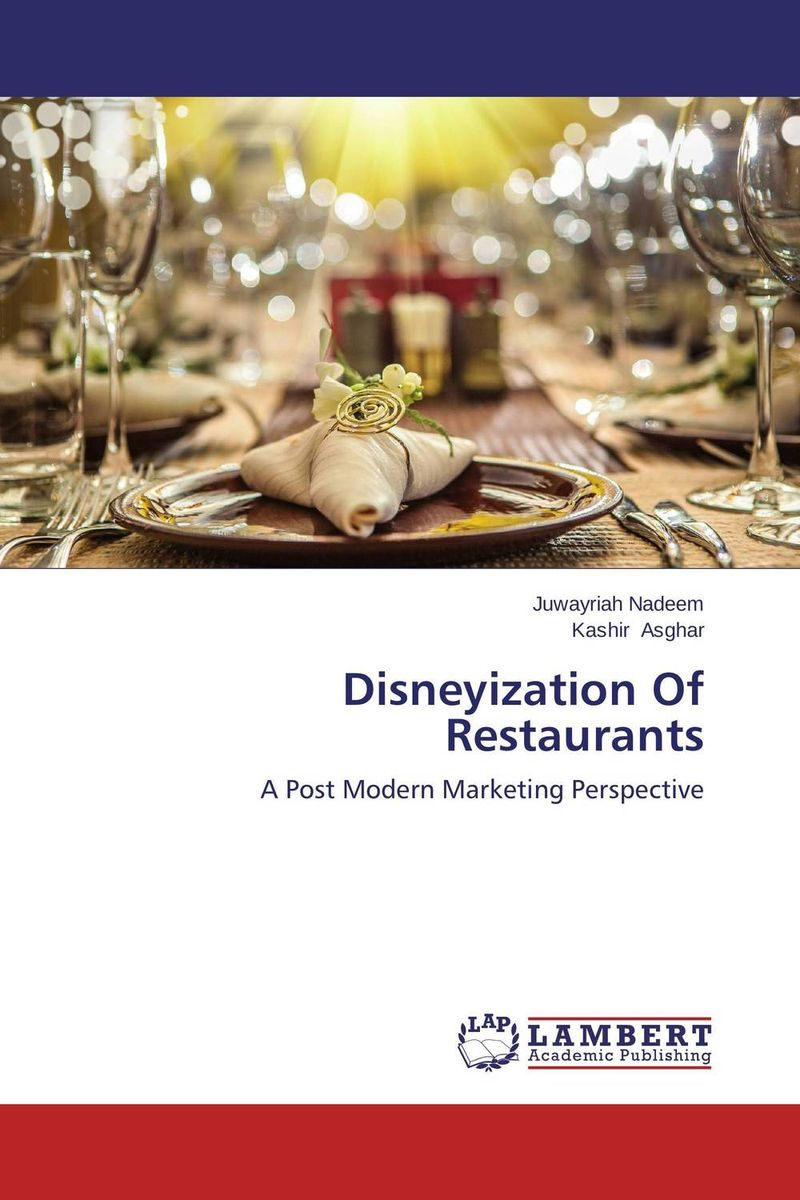 Disneyization Of Restaurants robert spector the nordstrom way to customer experience excellence creating a values driven service culture