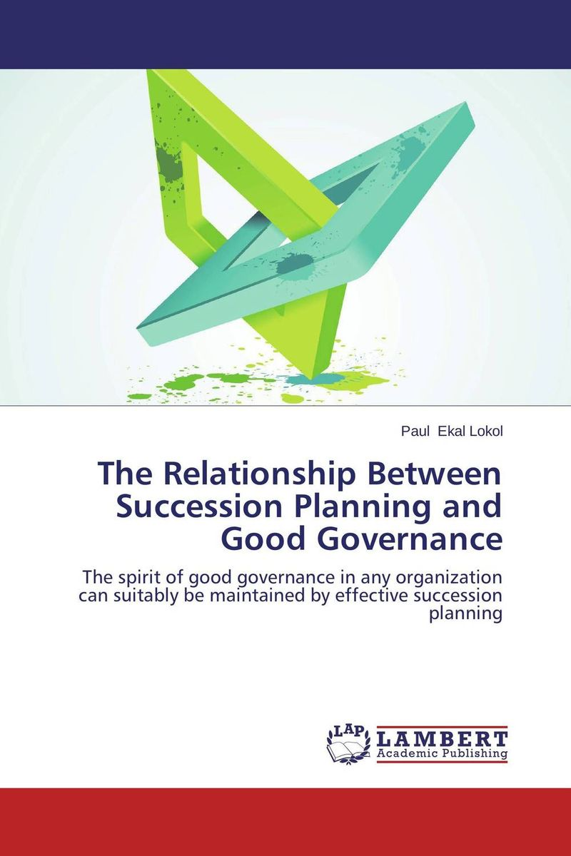 The Relationship Between Succession Planning and Good Governance corporate governance and firm value