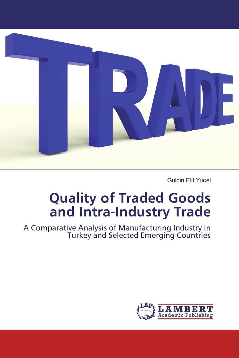 Quality of Traded Goods and Intra-Industry Trade n giusti diffuse entrepreneurship and the very heart of made in italy for fashion and luxury goods