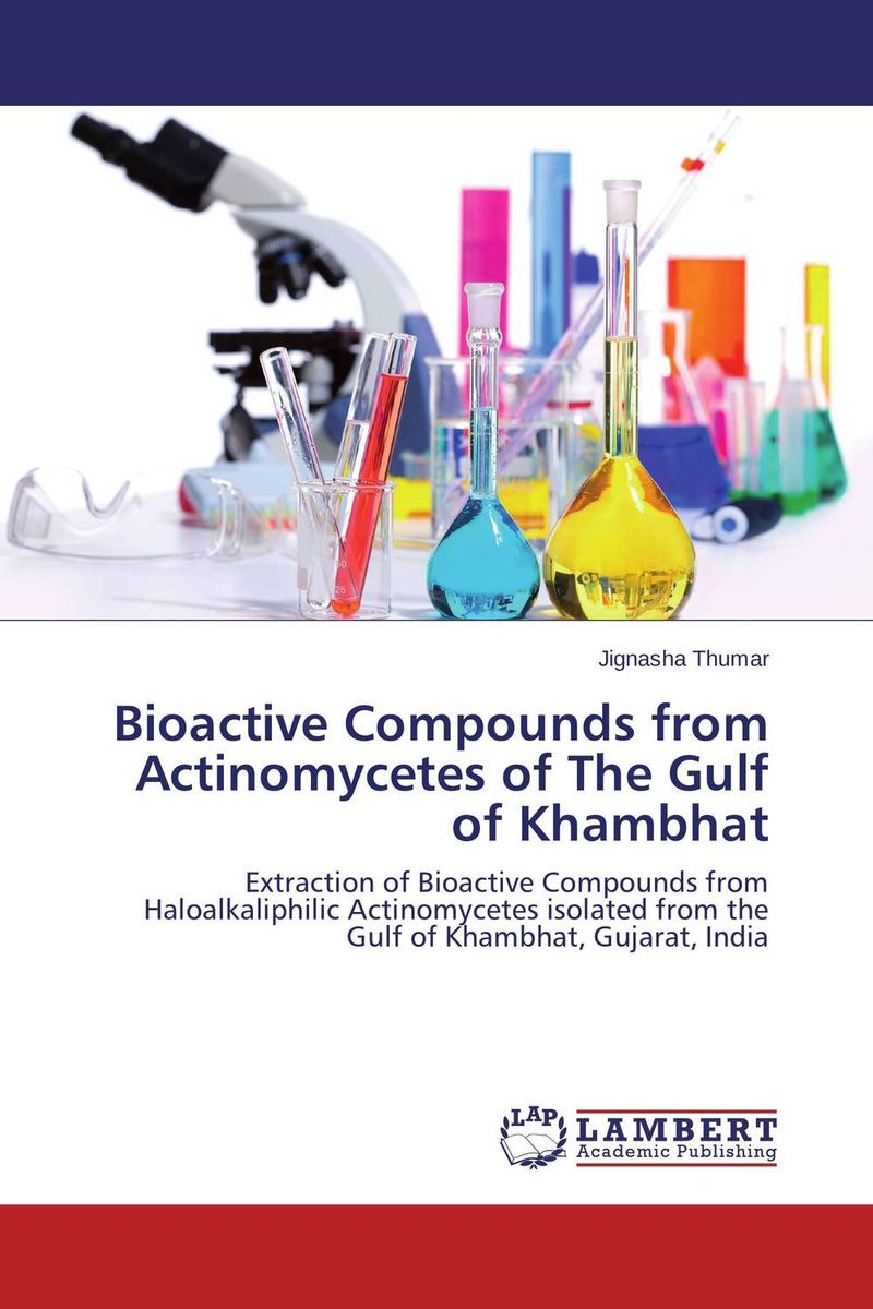 Bioactive Compounds from Actinomycetes of The Gulf of Khambhat