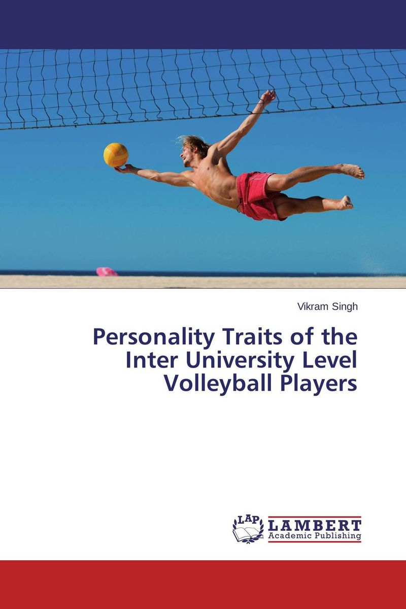 Personality Traits of the Inter University Level Volleyball Players personality traits and interpretaion