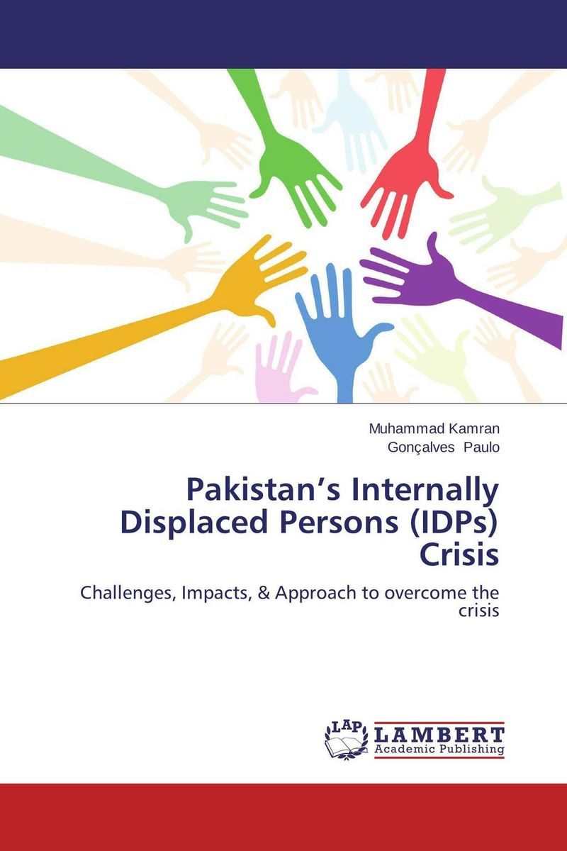 Pakistan's Internally Displaced Persons (IDPs) Crisis