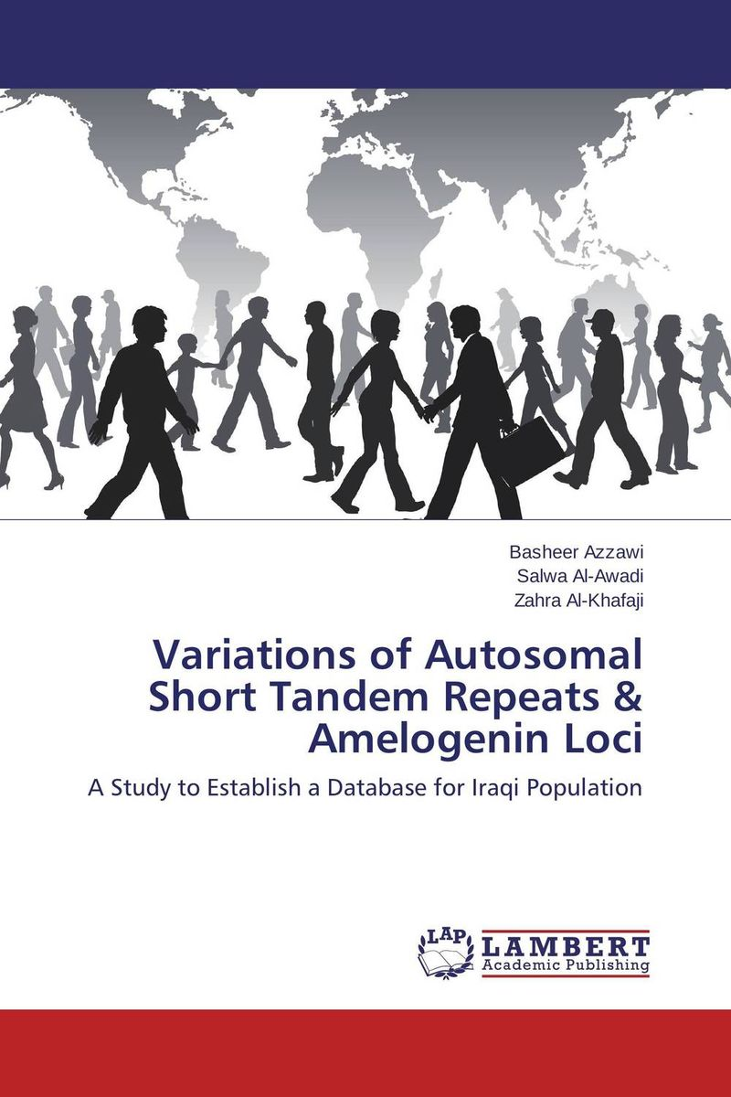 Variations of Autosomal Short Tandem Repeats & Amelogenin Loci