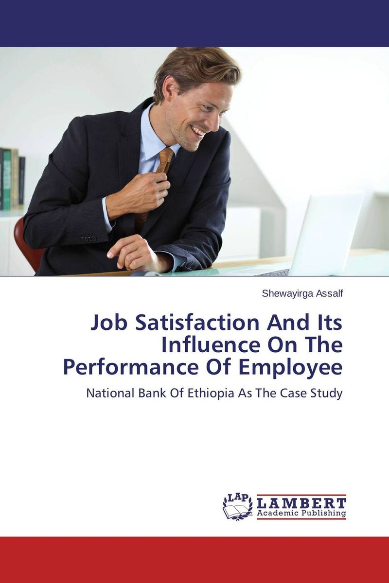 цены  Job Satisfaction And Its Influence On The Performance Of Employee