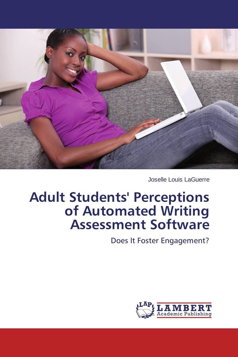 Adult Students' Perceptions of Automated Writing Assessment Software the construction of online automated students matching system