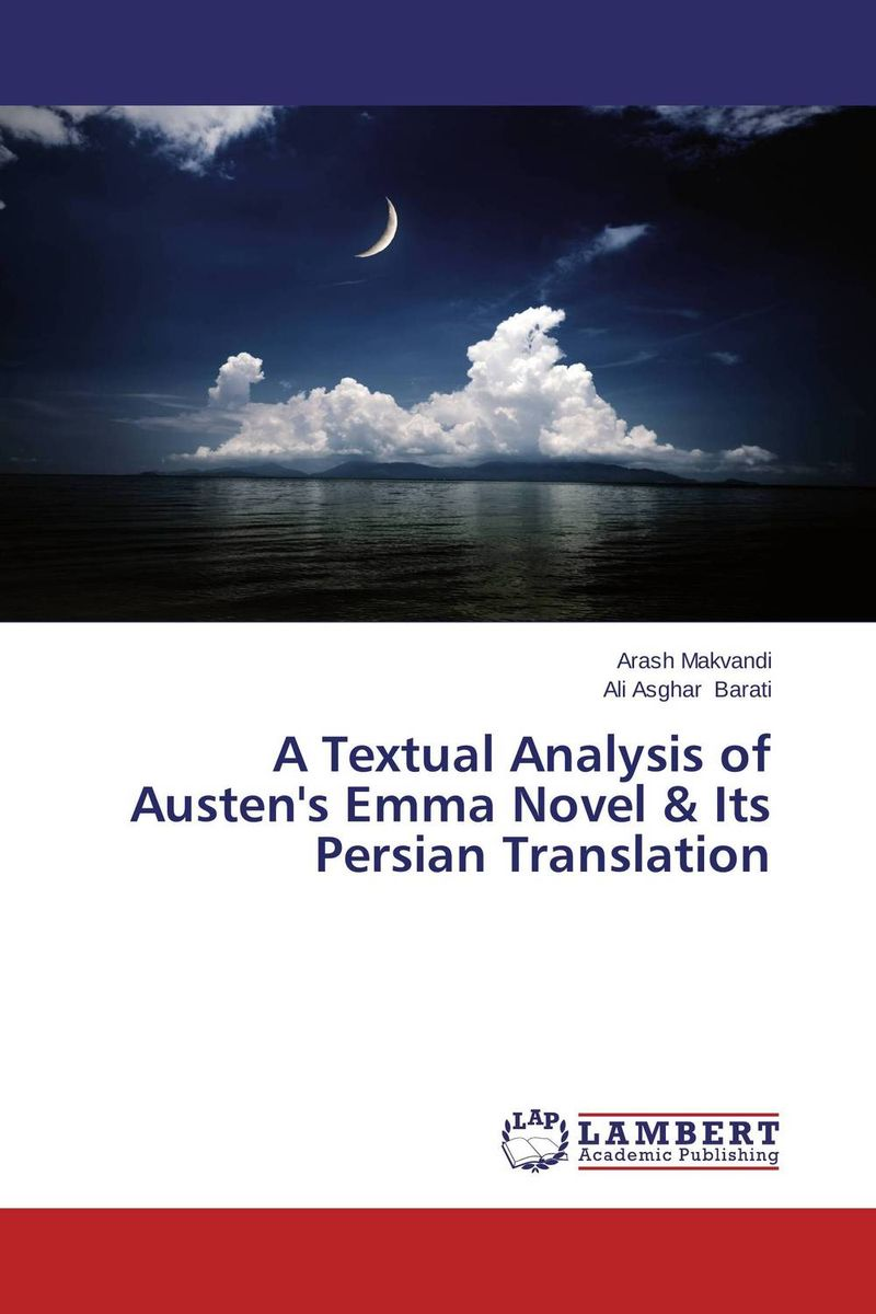 A Textual Analysis of Austen's Emma Novel & Its Persian Translation the translation of figurative language