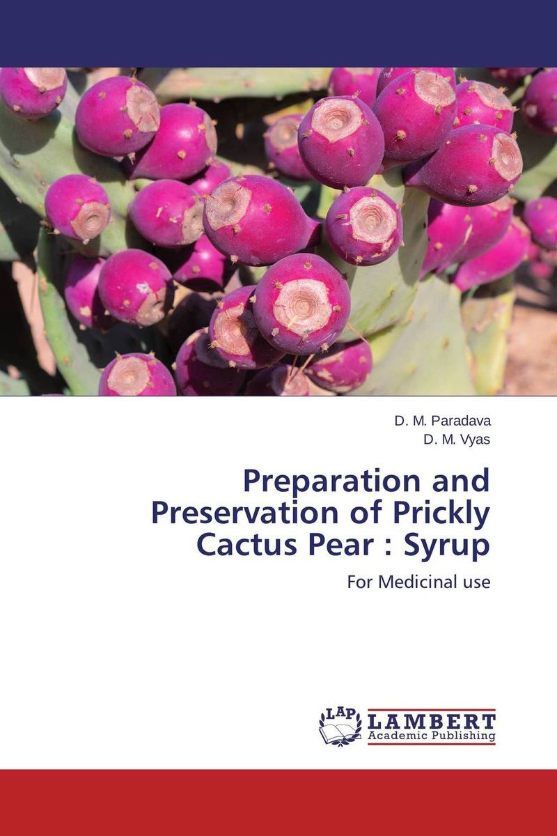 Preparation and Preservation of Prickly Cactus Pear : Syrup