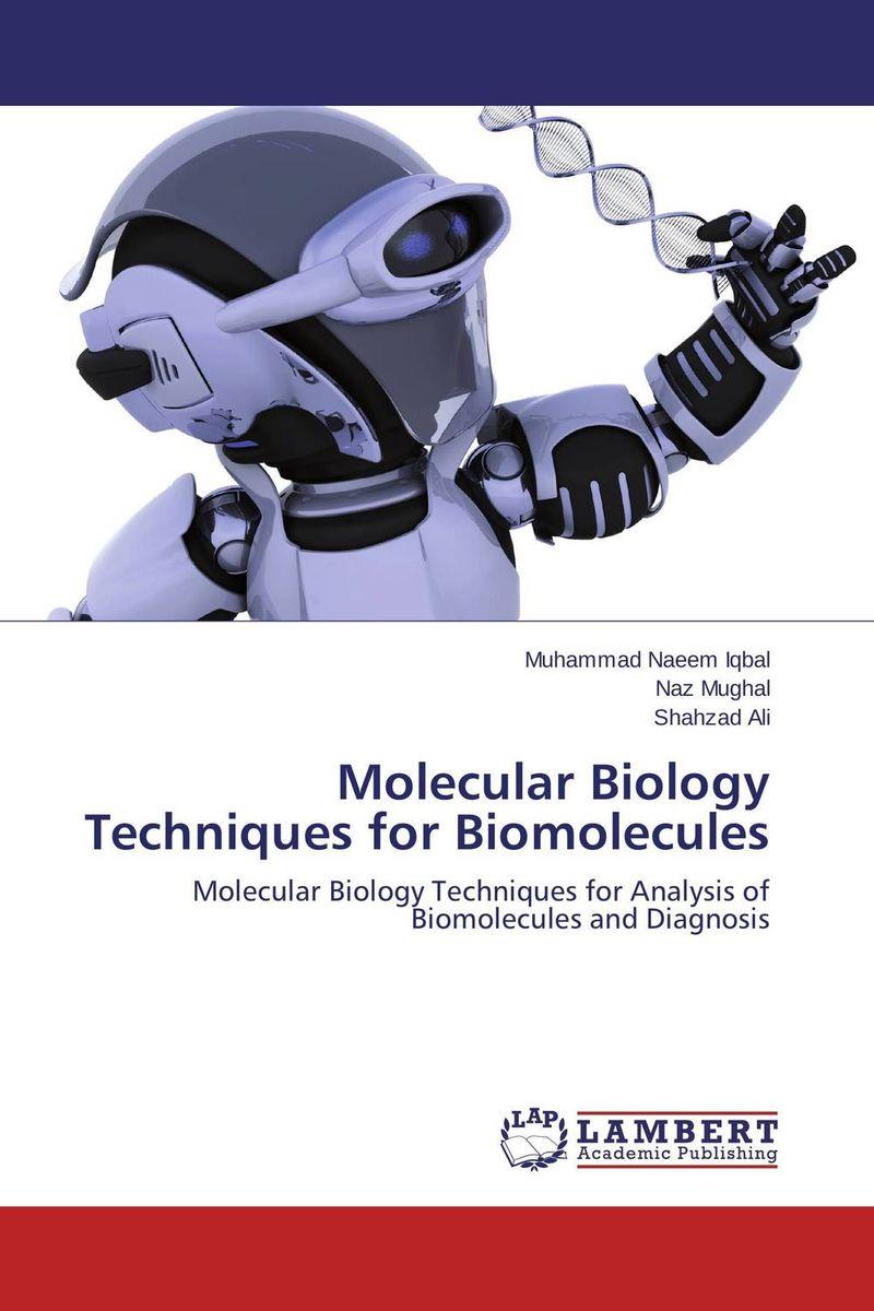 Molecular Biology Techniques for Biomolecules a history of molecular biology paper