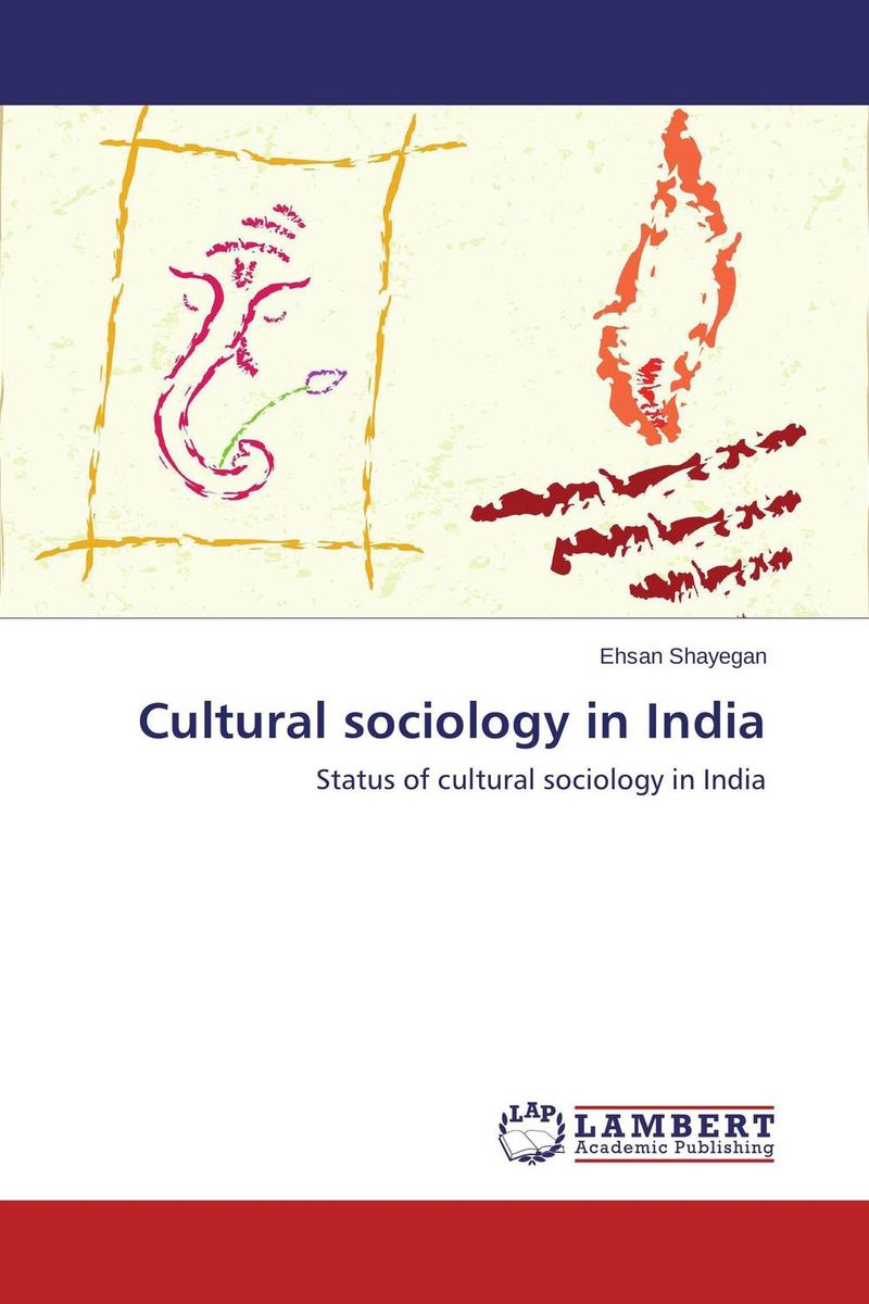 Cultural sociology in India global historical sociology